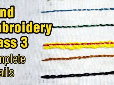 Hand Embroidery for Beginners | Class 3 | Basic Stitches | Step by Step Tutorial | #DIY | #123 |
