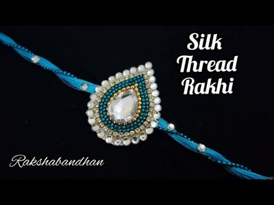 How to make rakhi at home | raksha bandhan | silk thread rakhi | tutorial #rakhi #rakshabandhan 2018