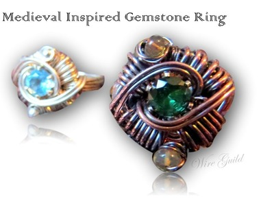 Medieval Inspired Ring - A Wire Wrap Tutorial