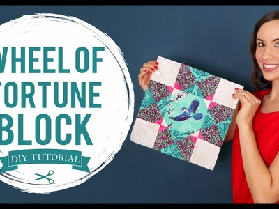 """NEW Tutorial - How to Make a """"Wheel of Fortune"""" Quilt Block"""