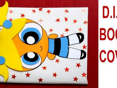 POWER PUFF NOTEBOOK COVER | DIY NOTEBOOK COVER IDEA | DECORATE NOTEBOOK | PROJECT FILE DECORATION