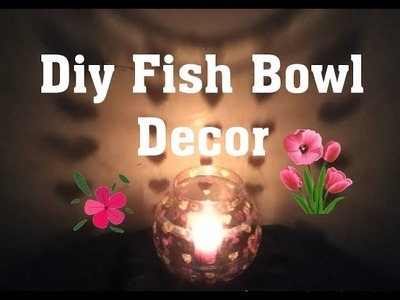 Romantic Diy Fish Bowl Decor