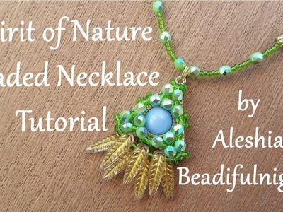Spirit of Nature Beaded Necklace Tutorial