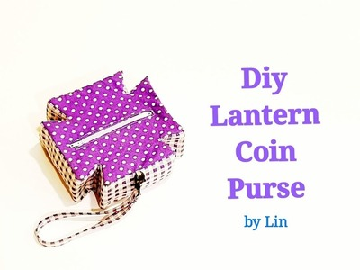 创意灯笼零钱包教学【应节用吧!】Diy Lantern Coin  Purse~Creative design [ FREE TEMPLATE DOWNLOAD] ❤❤