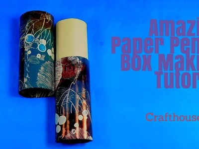 Amazing paper pencil box making tutorial| Crafthouseart.