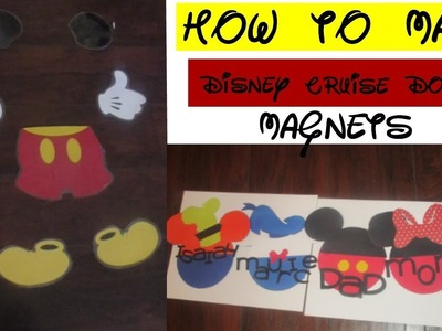 DIY HOW TO MAKE DISNEY CRUISE DOOR MAGNETS