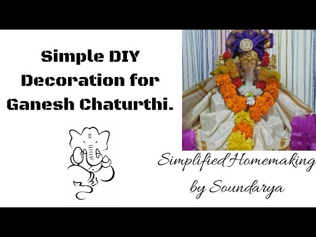 Simple and Easy DIY decoration for Ganesh Chaturthi.