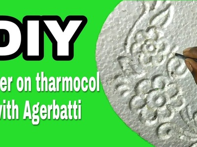 DIY || How to drow flower on thermocol with agarbatti