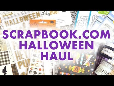 HALLOWEEN HAUL. Scrapbook.com Crafty Haul (and a few other things!)