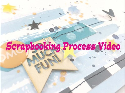 "Scrapbooking Process #176- ""Hello Awesome"" for Hip Kit Club."