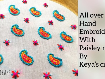 All over #handembroidery with paisley motif | Keya's craze | paisley motif hand embroidery for dress
