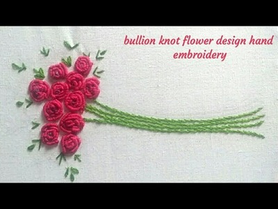 Hand embroidery flower ||Bullion knot stitch hand embroidery 2018 ( hand embroidery design )