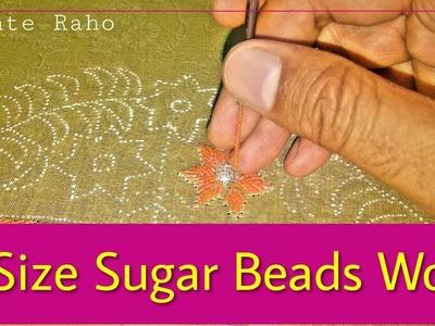 Sikhte Raho: 0 Size Sugar Beads Work for Beginners    Aari Work    Hand Embroidery