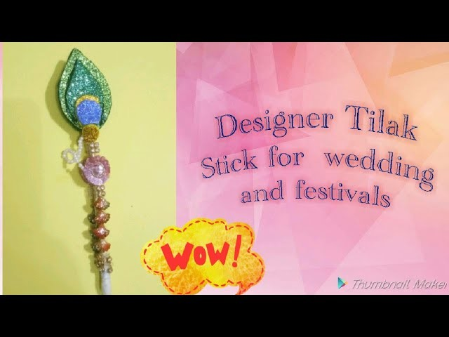 Designer Tilak Stick for #Wedding and #Bhaiduj. Handmade #Tilak #stick. DIY Tilak Stick