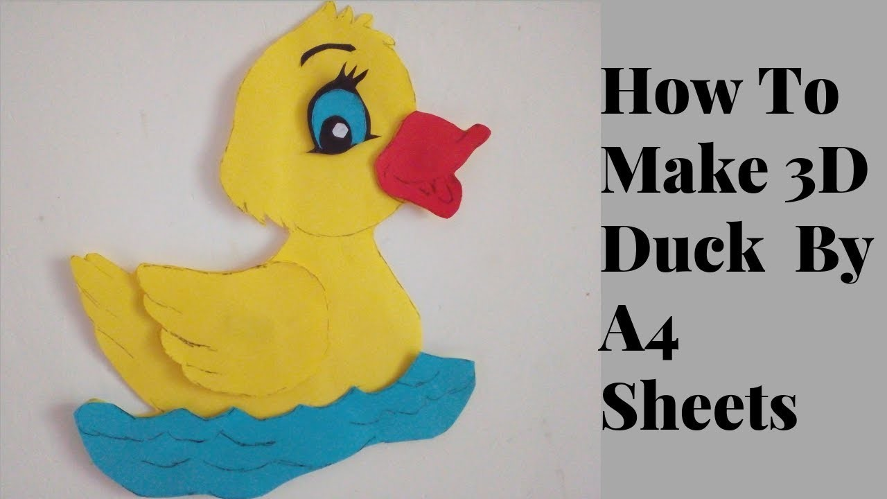How To Make 3D Duck  By A4 Sheets