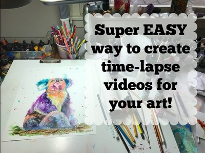 EASY way to create your own timelapse videos and art tutorials