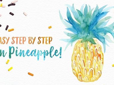 FUN & Easy Step by Step Watercolor Pineapple Tutorial! :)