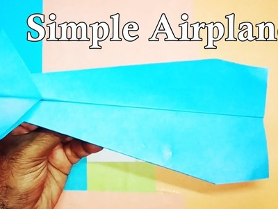 How to make simple Airplane | Origami paper plane | Origami: Airplane Mariposa