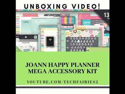 JoAnn Exclusive MEGA Happy Planner Accessory Kit: Unboxing Video