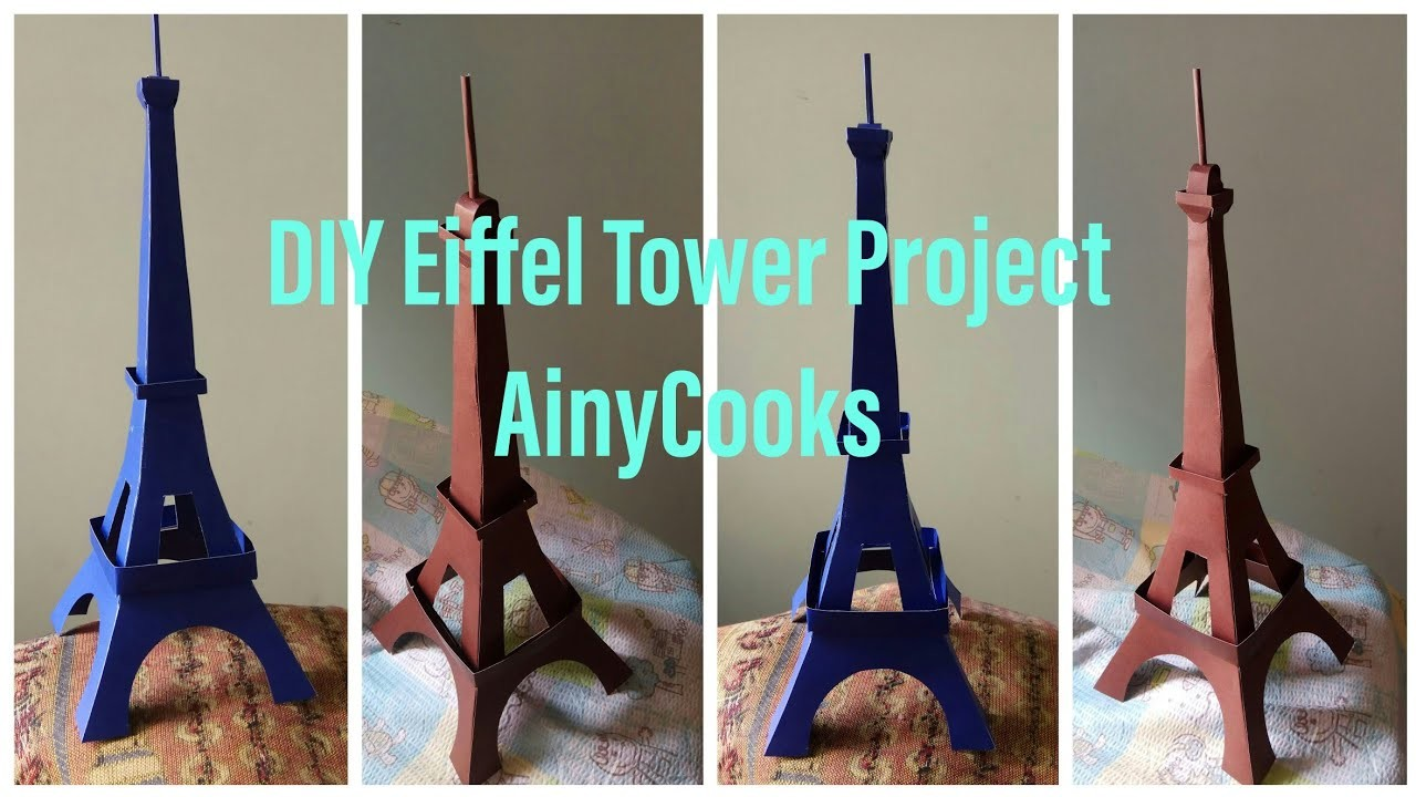 DIY Eiffel Tower ???? project making with cardboard _ AinyCooks