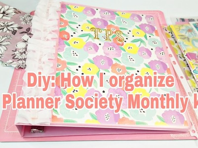 Diy: How I organize my Planner Society monthly Kits | Part 1 | 2018 | Planning With Eli