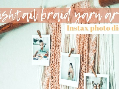 Fishtail Braid DIY Yarn Wall Art For Instax Photo Display