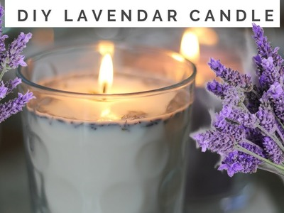 HOW TO MAKE CANDLES | LAVENDER CANDLE DIY