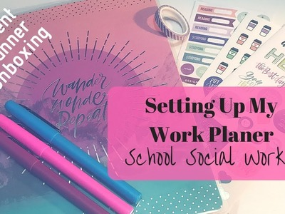 Setting Up My Work Planner | School Social Worker Planner | Student Planner Unboxing |