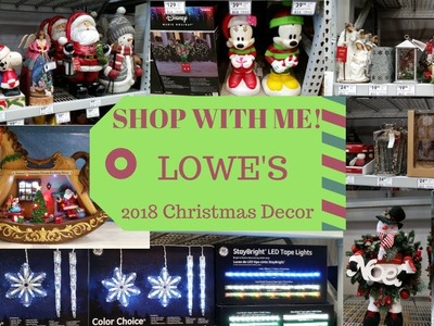 SHOP WITH ME - 2018 LOWE'S CHRISTMAS Decor Collection! ENTIRE STORE! First Look!