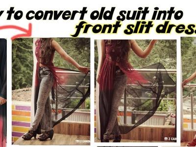 DIY convert old suit and duppata into front slit dress.kurti.long dress