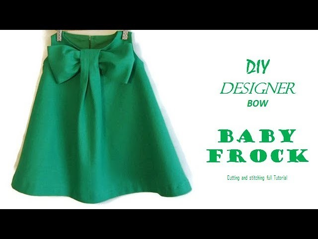 DIY Designer BOW BABY FROCK cutting and Stitching full tutorial