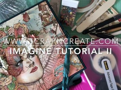 Graphic 45 Imagine 8 x 8 Mini Album Tutorial II Rev 2