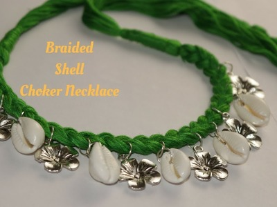 How to Make Beautiful  Braided Shell Necklace ||Ananya Mondal