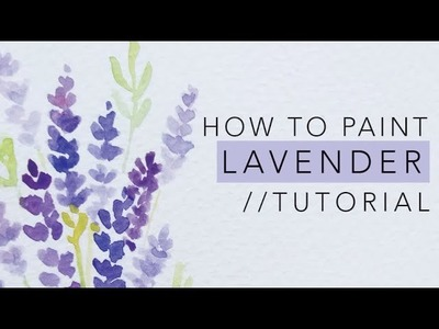 How to paint LAVENDER with watercolor