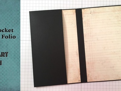 8-Pocket Mini Folio PART 1: Base.Pocket 1