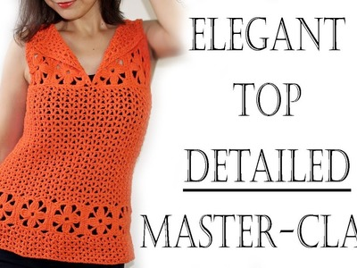 Crochet Summer Top Detailed Tutorial