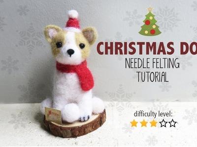Christmas Dog Needle Felting Tutorial