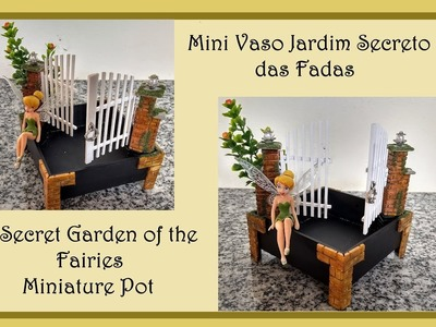 DIY Mini Vaso Jardim Secreto das Fadas PVC  Miniature Glass Vase Secret Garden of the Fairies