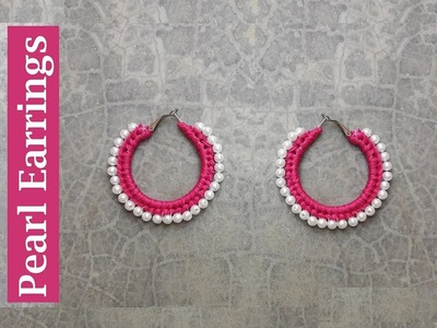 DIY pearl hoop earrings.Thread earring making.Handmade earrings designsCreation&you