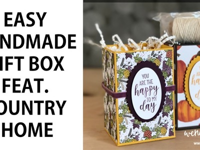 Easy Handmade Gift Box feat. Stampin' UP! Country Home