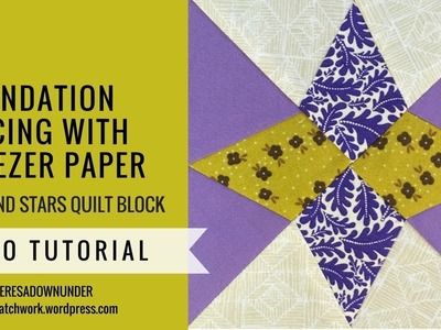Foundation piecing with freezer paper - Mysteries Down Under quilt - video tutorial
