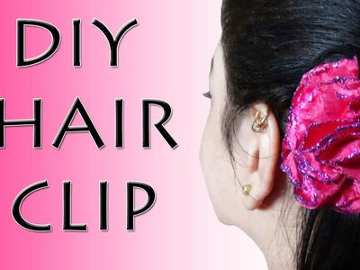 How to make a Flower Hair Clip - DIY Hair Clip (Hindi)