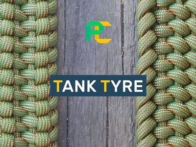 How to make Paracord Bracelet Tank Tyre