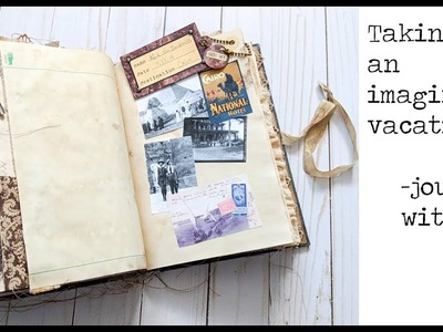 Imaginary Vacation - Journal with me! (and some new Etsy stuff)