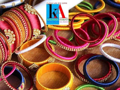 My over all Silk Thread Bangles collection Part -4