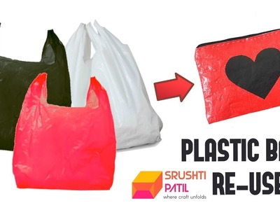 Re-using Plastic Bags | Best Out Of Waste | Plastic Bann India | Tutorial by Srushti Patil