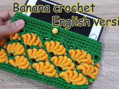 Banana crochet phone case | English version