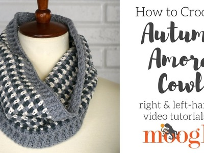 How to Crochet: Autumn Amore Cowl (Right Handed)