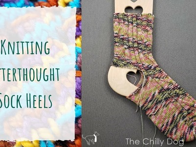 How to Knit an Afterthought Heel