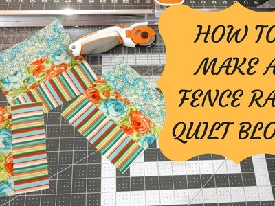 How To Make A Fence Rail Quilt Block With Three Strips